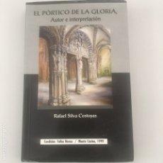 Libros de segunda mano: EL PÓRTICO DE LA GLORIA, AUTOR E INTERPRETACIÓN. Lote 173629764