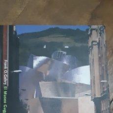 Libros de segunda mano: EL MUSEO GUGGENHEIM BILBAO.FRANK O. GEHRY GOOSJE VAN BRUGGEN. EDICIÓN ESPAÑOLA 1997. Lote 173734204