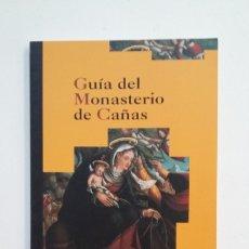 Libros de segunda mano: GUÍA DEL MONASTERIO DE CAÑAS. FRAY FÉLIX GARCÍA. LA RIOJA. TDK401. Lote 174124049