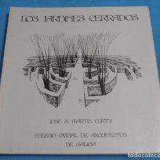 Libros de segunda mano: LOS JARDINES CERRADOS, JOSE A. MARTIN CURTY. Lote 174194804