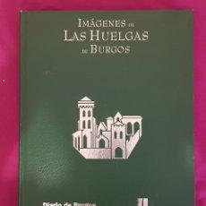 Libros de segunda mano: LIBRO IMÁGENES DE LAS HUELGAS DE BURGOS. Lote 174525823