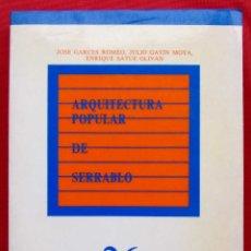Libros de segunda mano: ARQUITECTURA POPULAR DE SERRABLO. HUESCA. AÑO: 1988. BUEN ESTADO. . Lote 174951654