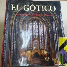 Libros de segunda mano: TOMAN, ROLF (EDIC.)/ BERNODZ, ACHIM (FOTOGRAFÍAS): EL GÓTICO. ARQUITECTURA,ESCULTURA,PINTURA.... Lote 174962167