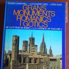 Libros de segunda mano: EDUARD CARBONELL ALEXANDER CIRICI JORDI GUMÍ GRANDS MONUMENTS ROMÀNICS I GÒTICS DE SANT PERE DE .... Lote 175208414