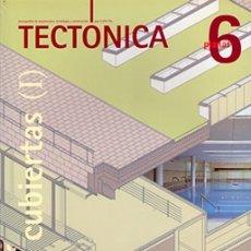 Libros de segunda mano: TECTÓNICA 6 CUBIERTAS (I) PLANAS - REVISTA ARQUITECTURA. Lote 175660353