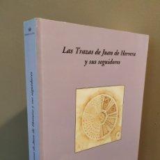 Libros de segunda mano: LAS TRAZAS DE JUAN DE HERRERA Y SUS SEGUIDORES.. Lote 175794628