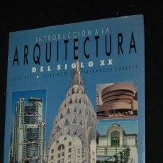Libros de segunda mano: INTRODUCCIÓN A LA ARQUITECTURA DEL SIGLO XX. Lote 176205308