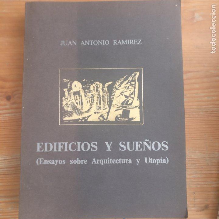 EDIFICIOS Y SUEÑOS: ENSAYOS SOBRE ARQUITECTURA Y UTOPÍA JUAN ANTONIO RAMIREZ UNIVERSIDAD SALAMANCA (Libros de Segunda Mano - Bellas artes, ocio y coleccionismo - Arquitectura)