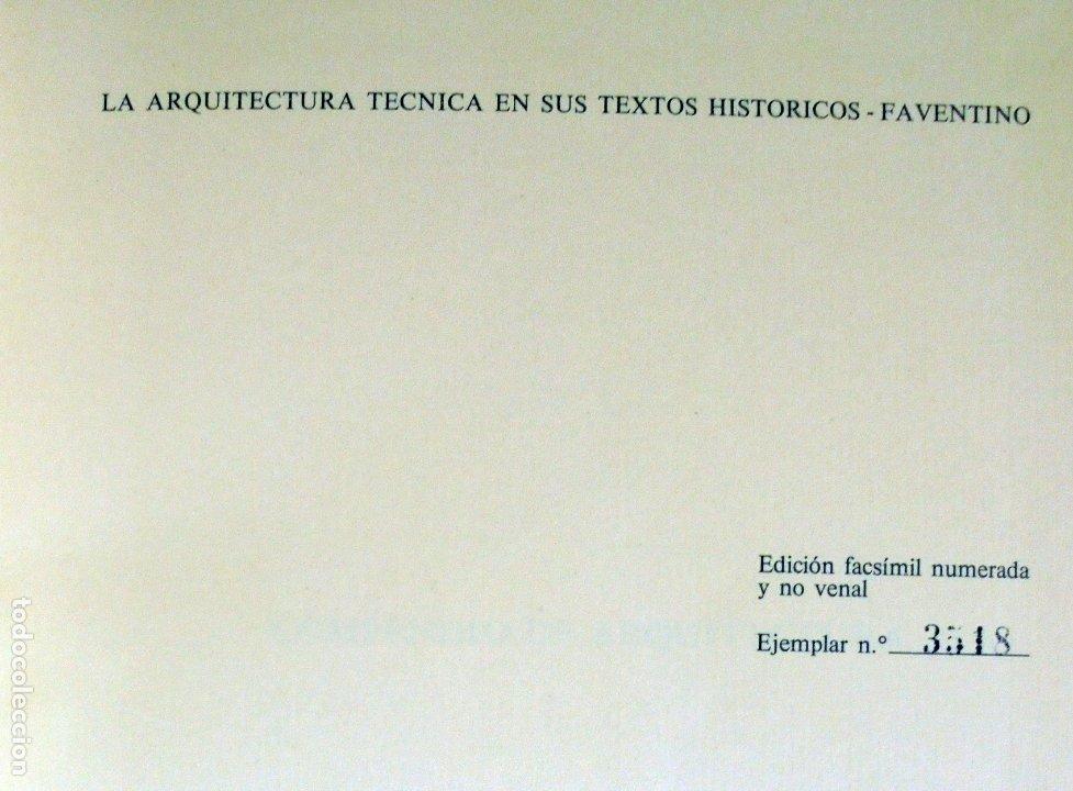 Libros de segunda mano: La arquitectura técnica en sus textos Históricos -Faventino - Edición facsímil numerada - - Foto 3 - 176577887