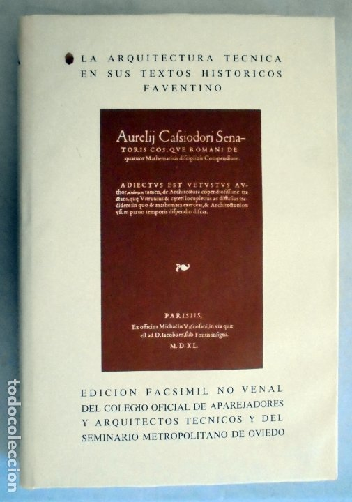 LA ARQUITECTURA TÉCNICA EN SUS TEXTOS HISTÓRICOS -FAVENTINO - EDICIÓN FACSÍMIL NUMERADA - (Libros de Segunda Mano - Bellas artes, ocio y coleccionismo - Arquitectura)