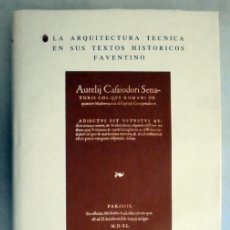 Libros de segunda mano: LA ARQUITECTURA TÉCNICA EN SUS TEXTOS HISTÓRICOS -FAVENTINO - EDICIÓN FACSÍMIL NUMERADA -. Lote 176577887