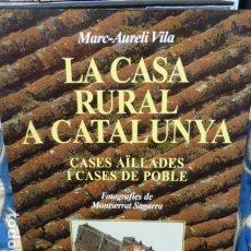 Libros de segunda mano: LA CASA RURAL A CATALUNYA. Lote 176781932