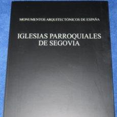 Libros de segunda mano: IGLESIAS PARROQUIALES DE SEGOVIA - JOSE ANTONIO RUIZ HERNANDO - INSTITUTO JUAN DE HERRERA (2008). Lote 177017782