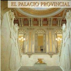 Libros de segunda mano: LIBRO - EL PALACIO PROVINCIAL - DIPUTACIÓN DE CIUDAD REAL - 1993 . Lote 177044587