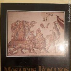 Libros de segunda mano: MOSAICOS ROMANOS DEL CONVENTO CESARAUGUSTANO. EDICIÓN 1987. Lote 177069612