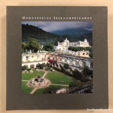 Libros de segunda mano: MONASTERIOS IBEROAMERICANOS. ANTONIO BUNET CORREA. IBERDROLA. 2001 Nº 247 DE 250 NUMERADOS.. Lote 125173571