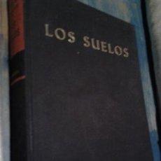 Libros de segunda mano: LOS SUELOS. SU ORIGEN, CONSTITUCIÓN Y CLASIFICACIÓN. INTRODCUCCIÓN A LA EDAFOLOGÍA / GILBERT WOODING. Lote 178004305