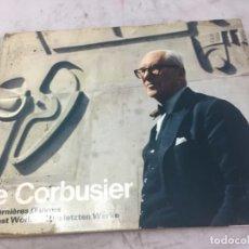 Libros de segunda mano: WILLY BOESIGER - LE CORBUSIER LES DERNIÈRES OEUVRES / THE LAST WORKS / DIE LETZTEN WERKE - 1970. Lote 178899885
