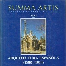 Libros de segunda mano: ARQUITECTURA ESPAÑOLA 1808-1914. SUMMA ARTIS VOL. XXXV - II - NAVASCUES PALACIO, PEDRO - A-AT-925. Lote 178977127