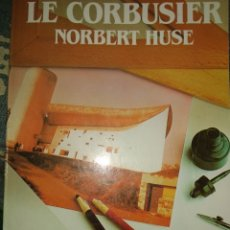 Libros de segunda mano: LE CORBUSIER. NORBERT HUSE. BIBLIOTECA SALVAT GRANDES BIOGRAFÍAS. AÑO 1988. RÚSTICA. PÁGINAS 171. PE. Lote 179172552