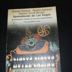 Libros de segunda mano: VENTURI, IZENOUR, BROWN, APRENDIENDO DE LAS VEGAS . Lote 179206833