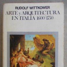 Libros de segunda mano: ARTE Y ARQUITECTURA EN ITALIA 1600/1750. Lote 179679012