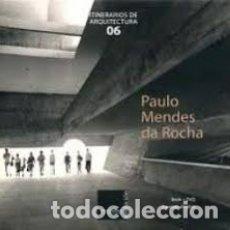Libros de segunda mano: PAULO MENDES DA ROCHA, LIBRO + CD PRECINTADOS, ITINERARIOS DE ARQUITECTURA 06. Lote 180217735