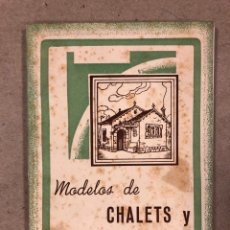 Libros de segunda mano: MODELOS DE CHALET Y CASAS ECONÓMICAS. EDITORIAL SINTES 1955. ILUSTRADO. 60 PÁGINAS. Lote 180277303