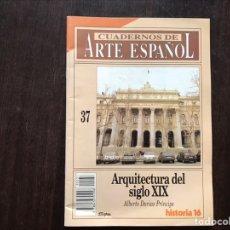 Libros de segunda mano: ARQUITECTURA DEL SIGLO XIX. ALBERTO DARIAS. Lote 180906441