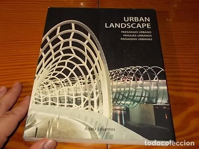 Libros de segunda mano: PAISAJES URBANOS. ÁGATA LOSANTOS. LOFT PUBUBLICATIONS. 1ª EDICIÓN 2008. EJEMPLAR BUSCADÍSIMO!!! - Foto 2 - 180925777