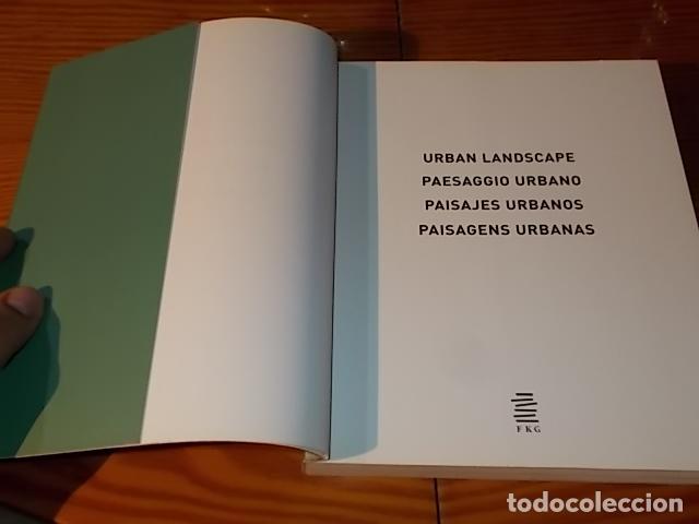 Libros de segunda mano: PAISAJES URBANOS. ÁGATA LOSANTOS. LOFT PUBUBLICATIONS. 1ª EDICIÓN 2008. EJEMPLAR BUSCADÍSIMO!!! - Foto 4 - 180925777