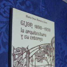 Libri di seconda mano: GIJON, LA ARQUITECTURA Y SU ENTORNO, 1890-1920, MARIA CRUZ MORALES SARO. Lote 181173782