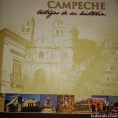 Libros de segunda mano: CAMPECHE. TESTIGOS DE SU HISTORIA. COLECCIÓN CAMPECHE NÚMERO 26. CARTONÉ CON SOBRECUBIERTA. PÁGINAS. Lote 181515415