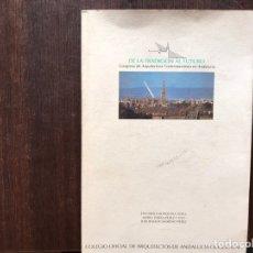 Libros de segunda mano: DE LA TRADICIÓN AL FUTURO. CONGRESO DE ARQUITECTURA CONTEMPORÁNEA EN ANDALUCÍA. 1992. Lote 181660015