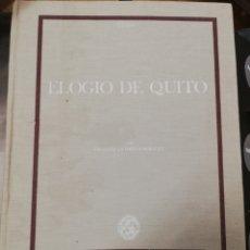 Libros de segunda mano: ELOGIO DE QUITO - ERNESTO LA ORDEN. Lote 181807430