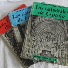 Libros de segunda mano: LAS CATEDRALES DE ESPAÑA, GEORGES PILLEMENT, 3 VOLÚMENES 1953. Lote 181894321