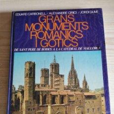 Libros de segunda mano: LLIBRE ... GRANS MONUMENTS ROMANICS I GOTICS .. EDUARD CARBONELL. Lote 181896461