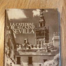 Libros de segunda mano: LA CATEDRAL Y EL ALCAZAR DE SEVILLA. LOS MONUMENTOS CARDINALES DE ESPAÑA III. SANTIAGO MONTOTO.. Lote 181934418
