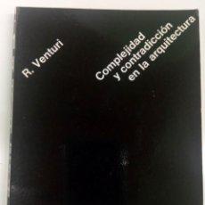 Libros de segunda mano: COMPLEJIDAD Y CONTRADICCIÓN EN LA ARQUITECTURA - ROBERT VENTURI - GG. Lote 181944498