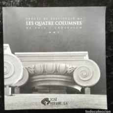 Libros de segunda mano: PROCÉS DE RESTITUCIÓ DE LES QUATRE COLUMNES DE PUIG I CADAFALCH - JOSÉ PEREIRA- CON DVD - FOTOGRAFÍA. Lote 182091096