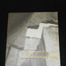 Libros de segunda mano: RESTAURACIÓ I INTERVENCIONS, PAISATGE DE LES PEDRERES DE MENORCA . Lote 182333797