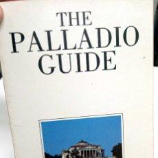 Libros de segunda mano: THE PALLADIO GUIDE. Lote 182506256