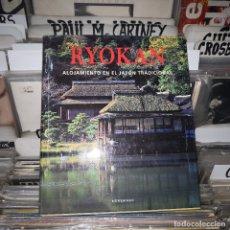 Libros de segunda mano: RYOKAN .ALOJAMIENTO EN EL JAPÓN TRADICIONAL.GABRIELE FAHR. FOTOS DE NARIMI HATANO / KLAUS FRAHM. Lote 182677937