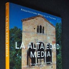 Libros de segunda mano: LA ALTA EDAD MEDIA. XAVIER BARRAL. ARQUITECTURA MUNDIAL DE TASCHEN 1998. Lote 182897166