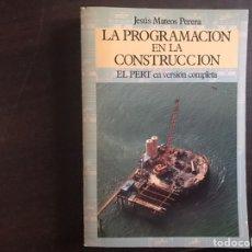 Libros de segunda mano: LA PROGRAMACIÓN EN LA CONSTRUCCIÓN. JESÚS MATEOS. Lote 183352470