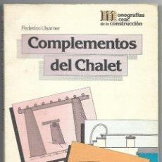 Libros de segunda mano: COMPLEMENTOS DEL CHALET – MONOFOGRAFÍAS CEAC DE LA CONSTRUCCIÓN – 18ºEDICION 1985. Lote 183438053