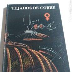 Libros de segunda mano: ARQUITECTO ARQUITECTURA . TEJADOS DE COBRE CEDIC . CENTRO ESPAÑOL DE INFORMACIÓN DEL COBRE. Lote 183491567