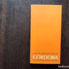 Libros de segunda mano: GUÍA DE ARQUITECTURA DE CÓRDOBA. BILINGÜE. INCLUYE PLANO GUÍA. COMO NUEVO. Lote 183535547