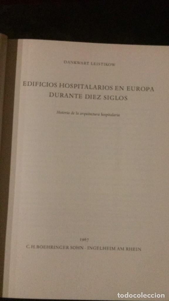 Libros de segunda mano: EDIFICIOS HOSPITALARIOS EN EUROPA DURANTE DIEZ SIGLOS-HISTORIA DE LA ARQUITECTURA HOSPITALARIA-1967 - Foto 3 - 183589440