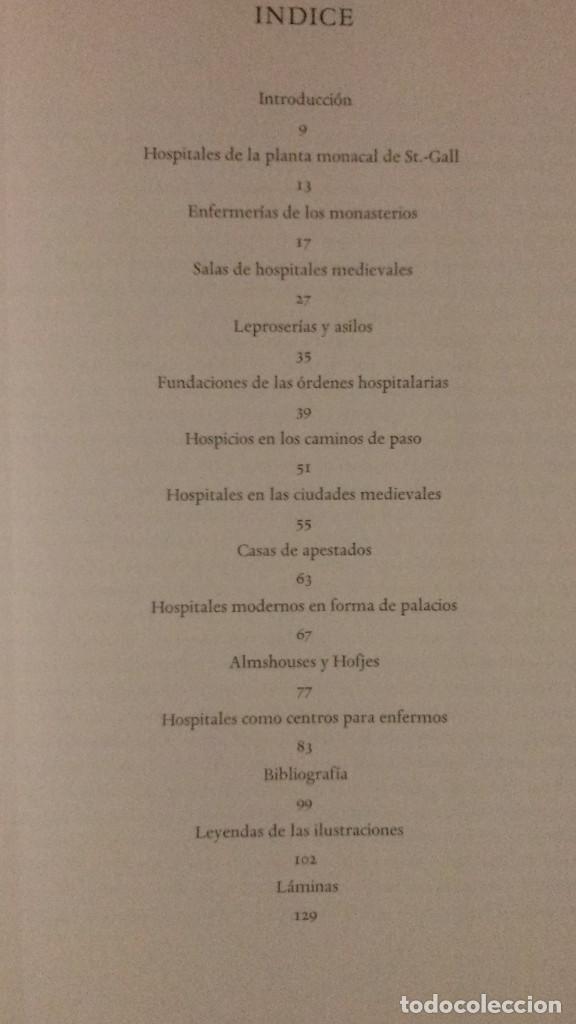 Libros de segunda mano: EDIFICIOS HOSPITALARIOS EN EUROPA DURANTE DIEZ SIGLOS-HISTORIA DE LA ARQUITECTURA HOSPITALARIA-1967 - Foto 6 - 183589440